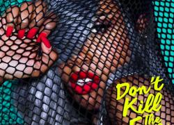 Sevyn Streeter – Don't Kill The Fun ft. Chris Brown