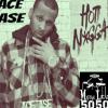 Hot Nigga Freestyle by YourBoyAceAse
