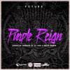 Future – Purple Reign Hosted by DJ Esco & Metro Boomin Mixtape