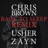 Chris Brown – Back To Sleep REMIX (Audio) ft. Usher, ZAYN