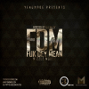 Mixtape:Mizzle Money(@MizzleMoney256)-FDM(Fuk Dey Mean) Hosted By DJ Bizzy(@IAM_DJBizzy)