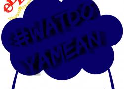 Elz(@ElzTheTitan)-#WatDoYaMean