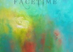#NewMusic Ro Rockwell (@rorockwell) – Facetime