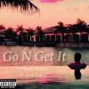 Austin Blanco (@austinblanco_) – Go N Get It (Ft. Jack Kenny)
