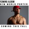 """Rapper Chris Porter (@CPoMusic) Announces New Album, """"New World Porter"""""""