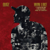 """Quiz Feat. Big Pooh & Walter French  – """"Win Like"""" (Audio)"""
