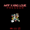 """AYFIF DROPS """"PRESSOR"""" FEATURING KING LOUIE + """"ISSUES"""""""