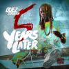 Quez Co'Dean – 5 Years Later (Mixtape)