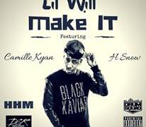 "[New Music] Lil Will ""Make It"" ft. Camille Kyan & H Snow Beatz"
