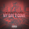 (Audio) Madison Jay – My Day 2 Come – Produced by Loso Corelone @themadisonjay