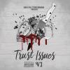 Varus Bell – Trust Issues | @VarusBell