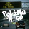 "Yalee – ""Pokéma N Go"" | @BottomFeederMus @YaleeWorld @TyJamz"