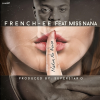 "French-ee releases explosive new hip hop single ""Makin No Noise"" featuring Newark's Miss Nana"