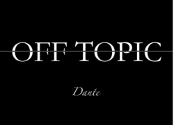 #NewMusic Dante (@WatchDante) – Off Topic