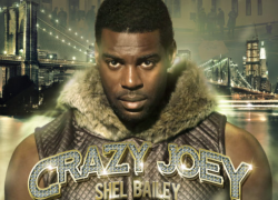"Shel Bailey Drops New Album ""Crazy Joey"""