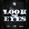 Joey B  Ft. Tygastyle  – Look in my Eyes (Remix)   @joeybhiphop @tygastyle21  