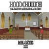 New Diss Track: Mel Gates – Hood Chuuuch (Lil Yachty And Kodak Black Diss) | @tharealgates