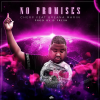 "New Single: Cherp (@RealCherp) ft. Breana Martin – ""No Promises"""