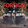 New Music: Pro (@Pro_133) – Foreign