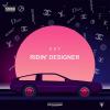 """New Music: EDF – """"Ridin Designer"""" (Album Stream)"""