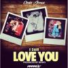 New Music: Chris Jones – I Still Love You   @chrisjones4104