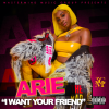 """Arie – """"I Want Your Friend"""""""