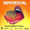 New Music: Brash Da Brilliant – Sapiosexual Featuring Prejon   @brash4areason