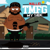 [New Music] Mallio – 'My Side' Prod. Vybe @MallioTMFG
