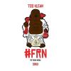 [New Mixtape] Too Klean #FRN @WhoIsTooKlean