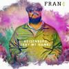 """FRAN¢ – """"Heisenberg (Say My Name)"""""""