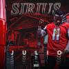 """New Music: Sirius4ms – """"Julio""""   @Sirius4ms"""