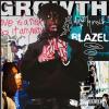 "New Music: Blazel – ""Growth"" (EP Stream)"