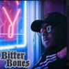 New Music: Bitter Bones – Where Were You | @BitterBonesUSA