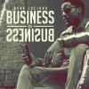 Dank Luciano – Business Is Business