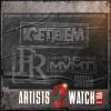 New Mixtape: Artist 2 Watch Vol 1. (Hosted by @Torres1PR @sodrewski @dainphamusamadeuz)