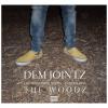 Dem Jointz – The Woodz (Episode 1) The Wanderer Series (Video) | @Demjointz