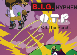 B.I.G. Hyphen – O.T.P. | @itshyphenbitch