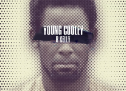 [Video] Young Cooley – R. Kelly | @Omgyoungcooley
