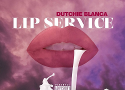 [New] DUTCHIE BLANCA – LIP SERVICE (Video) @_go_dutch