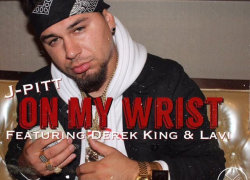 New Video: J-Pitt – On My Wrist Featuring .Derek King And Lavi