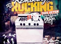 Tave Getem – Remixing & Rerocking | @Tavegetem