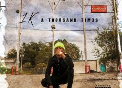 """New Mixtape: 1K – """"A Thousand Times"""""""