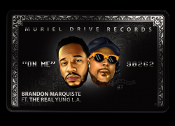 Brandon Marquiste feat. The Real Yung L.A. – On Me (Audio) | @BMarquiste