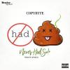 CopyRyte – Never Had Shit