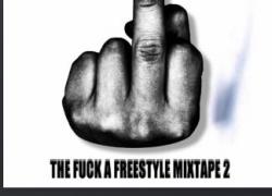New Music: Jay-Von – The Fuck A Freestyle Mixtape 2   @Vonzilla