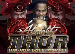 [Single] Almighty Thor – Hip Hop Goes Marvel | @almightythornyc