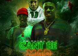 New Music: FB Money Mo – Cant Be Mad Featuring Lil Donald   @Fbmoneymo @iamlildonald
