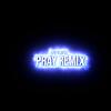 Affiliat3d – Pray (Remix) | @quinnaffiliat3d