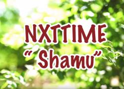 Nxttime – Shamu | @thenxttime