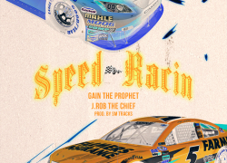 New Video: Gain The Prophet – Speed Racin Featuring J.Rob The Chief